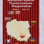 Świętokrzyskie Towarzystwo regionalne 2004 - 2014